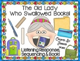 Old Lady Swallowed Some Books Listening Response, Sequenci