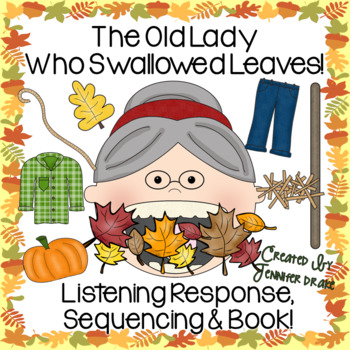 Old Lady Swallowed Some Leaves Listening Response, Sequencing & Reader!
