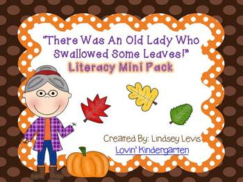 There Was an Old Lady Who Swallowed Some Leaves- Literacy