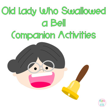 Old Lady Swallowed a Bell Literacy and Math Activities