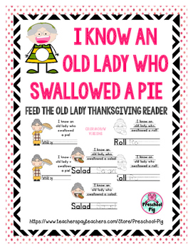 Old Lady Swallowed a Pie Thanksgiving Reader