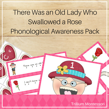 Old Lady Swallowed a Rose- Phonological Awareness