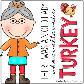 Old Lady Swallowed A Turkey Book Companion By Mrs Ds Corner Tpt