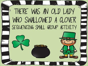 Old Lady Who Swallowed A Clover Small Group Sequencing