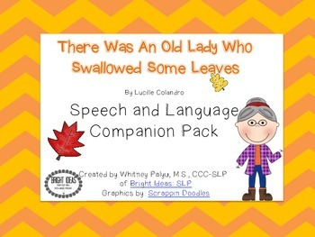 Old Lady Who Swallowed Leaves- Speech & Language Companion Unit!