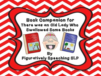 Old Lady Who Swallowed Some Books Speech and Language Companion Activities
