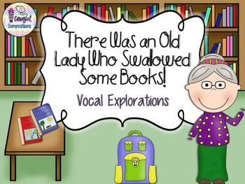 Old Lady Who Swallowed Some Books - Vocal Explorations