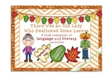 Old Lady Who Swallowed Some Leaves: Language & Literacy Intervention