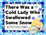 There Was an Old Lady Who Swallowed Some Snow Retelling Pack