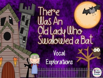 Old Lady Who Swallowed a Bat - Vocal Explorations