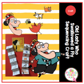 Old Lady Who Swallowed a Fly Sequencing Craft