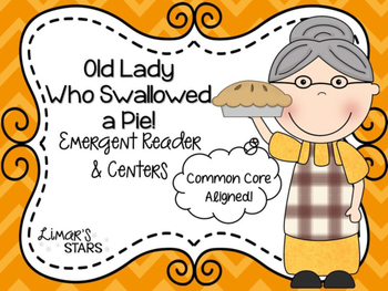 Old Lady Who Swallowed a Pie Emergent Reader & Centers