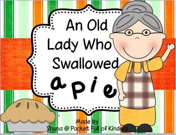 Old Lady Who Swallowed a Pie: Literacy