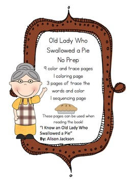 Old Lady Who Swallowed a Pie No Prep