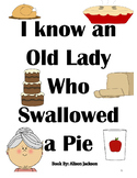 Old Lady Who Swallowed a Pie Speech Unit