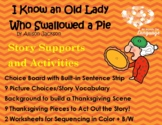 Old Lady Who Swallowed a Pie Story Supports & Activities,