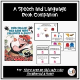 """There Was an Old Lady Who Swallowed a Rose!"" Speech and Language Companion"