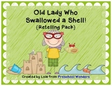 Old Lady Who Swallowed a Shell Retelling Pack