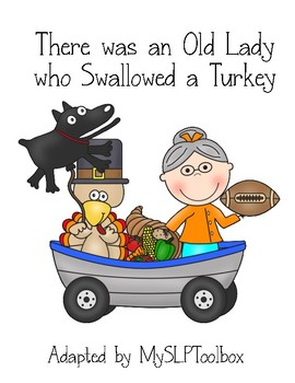 Old Lady Who Swallowed a Turkey- Adapted Version