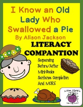 Old Lady who Swallowed a Pie Lit. Companion; LOTS of fun a