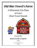 Old Mac Vowel's Farm: A Hilariously Fun Place to Learn Sho