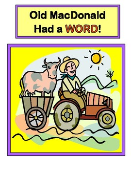 """""""Old MacDonald Had a Word!"""" - 30 CVC Words in a Group Game with a 'Beat'!"""