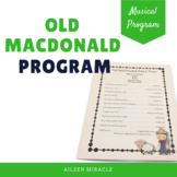 Old MacDonald Had a Farm Musical Program