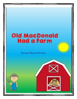 Old MacDonald Had a Farm Nursery Rhyme Activities