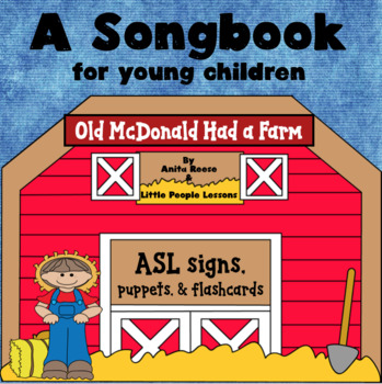 OLD MACDONALD HAD A FARM SONGBOOK in ASL for little kids, w/ puppets, flashcards