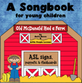 OLD MACDONALD HAD A FARM SONGBOOK in ASL for little kids,