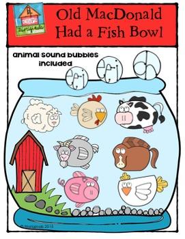 Old MacDonald Had a Fish Bowl {P4 Clips Trioriginals Digital Clip Art}