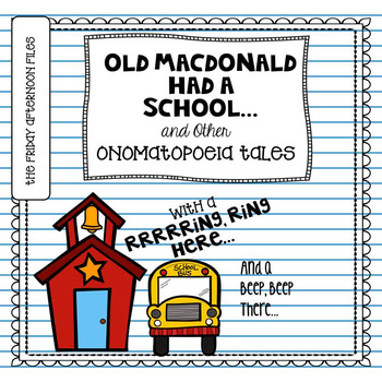 Old MacDonald Had a School and Other Onomatopoeia Tales