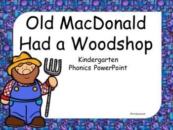 Old MacDonald Had a Woodshop, Interactive PowerPoint, Kindergarten