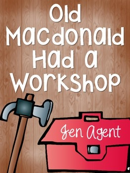 Old MacDonald Had a Workshop