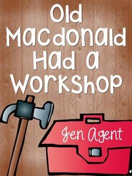 Old MacDonald Had a Workshop