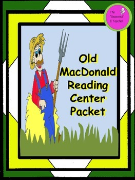 Old MacDonald Reading Center Packet
