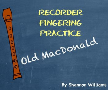 Old MacDonald - Recorder Fingering Practcie