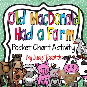 Old MacDonald had a Farm (Pocket Chart Activity)