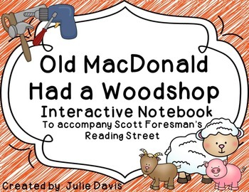 Old MacDonald had a Woodshop Interactive Notebook Journal
