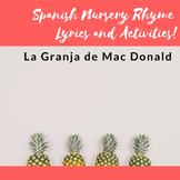 Old MacDonald in Spanish- Lyrics and Song Activities