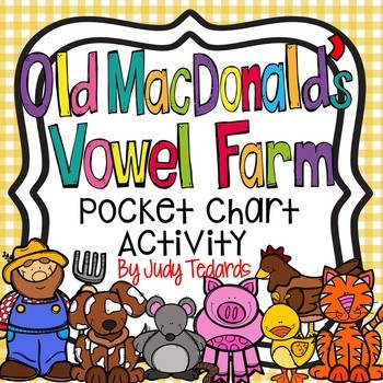 Old MacDonald's Vowel Farm  (A Short Vowel Pocket Chart Activity)
