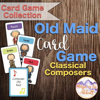 Old Maid: A Music Composer Version of a Classic Card Game