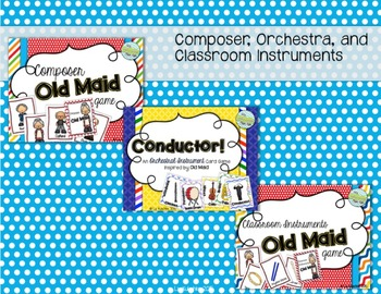 Old Maid Bundle: Composers, Orchestra, and Classroom Instruments
