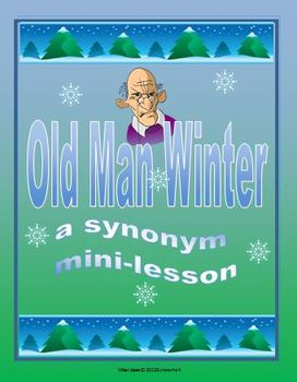 Old Man Winter Synonyms Activities (Winter Theme 4th Grade)