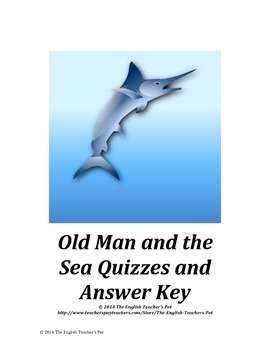 Old Man and the Sea Quizzes and Answer Key