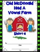 Old McDonald Had A Vowel Farm Song & Classroom Books