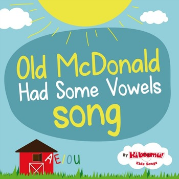 Old McDonald Had Some Vowels Song