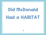 Old McDonald Had a Habitat Song