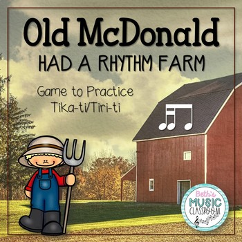 Old McDonald Had a Rhythm Farm - Tika-Ti (Kodaly Review Game)