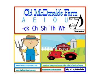 Old McDonald's Farm Emergent  Reader             A E I O U  -ck CH Sh Th Wh